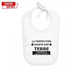 Le perfection existe J'en suis la preuve vivante: Bavoir bébé-su7.fr