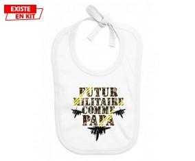 Futur militaire comme papa: Bavoir bébé-su7.fr