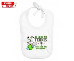 Je joue au tennis aussi bien que mon frère: Bavoir bébé-su7.fr