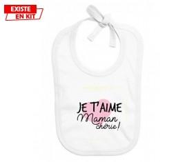 Je t'aime maman chérie style 2: Bavoir bébé-su7.fr
