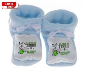 Je joue au tennis aussi bien que mon frère: Chausson bébé-su7.fr