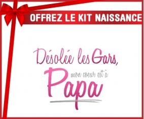 Kit naissance: Désolée les gars mon coeur est à papa-su7.fr