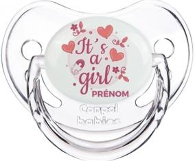 It's a girl + prénom : Sucette Transparent classique embout physiologique