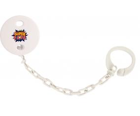 Attache-tétine Super PAPA design-1 couleur Blanc