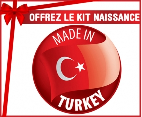 Kit naissance : Made in TURKEY