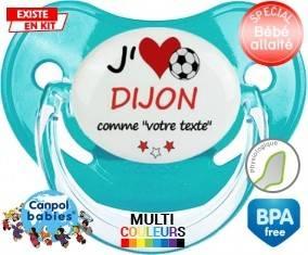J'aime dijon + prénom: Sucette Physiologique-su7.fr